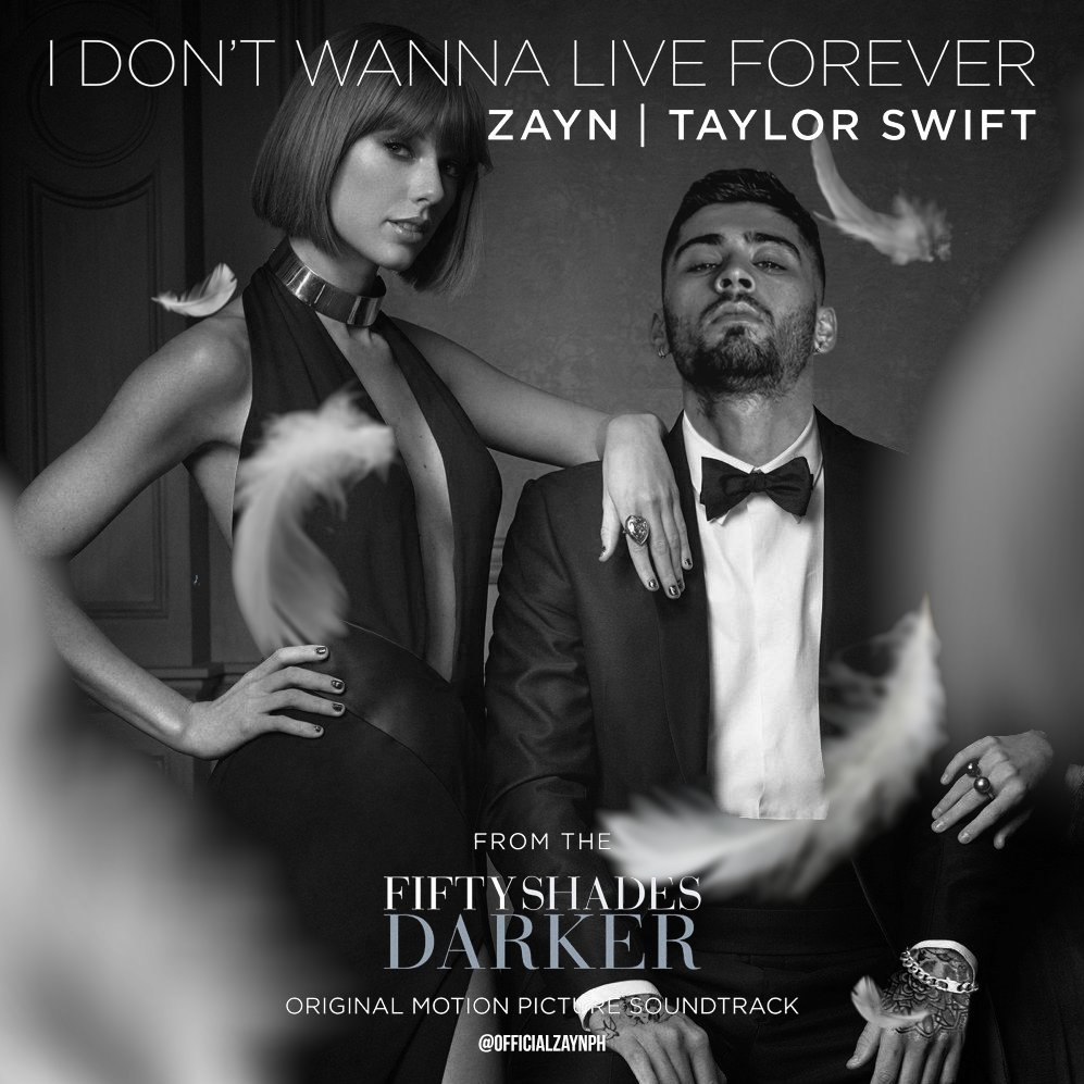 taylor swift, zayn, i don't wanna live forever, 50 shades darker, zayn malik