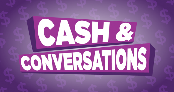cash and conversations