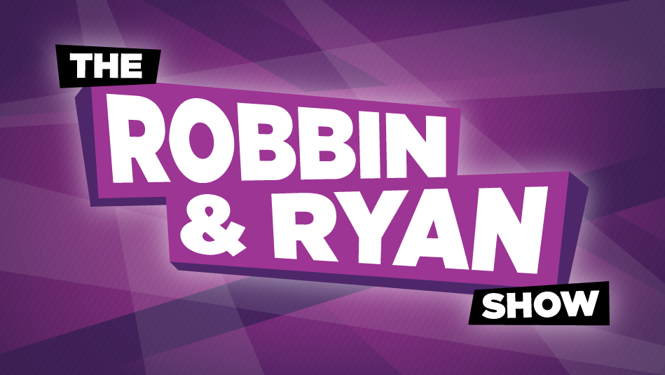 The Robbin and Ryan Show