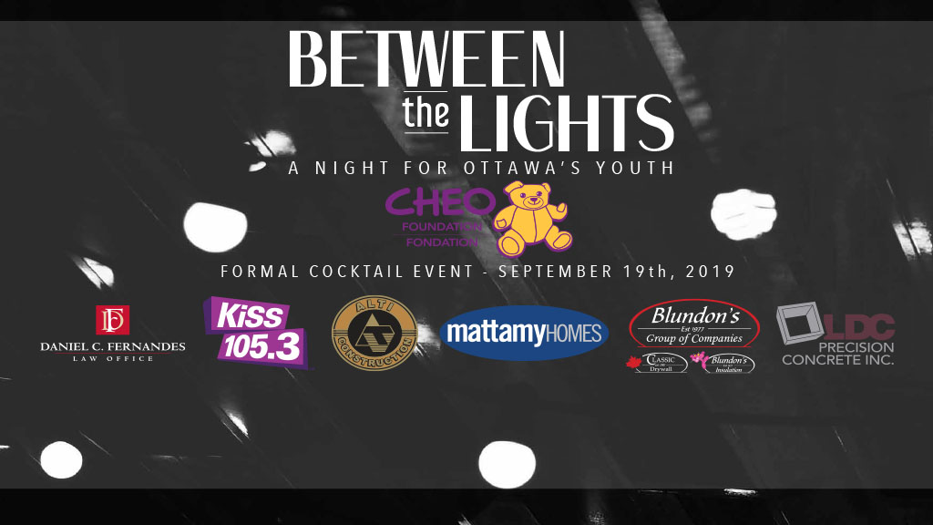 BETWEEN the LIGHTS: A NIGHT FOR OTTAWA'S YOUTH - KiSS 105 3